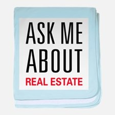 Ask Me Real Estate baby blanket