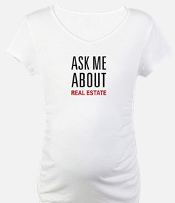 Ask Me About Real Estate Shirt