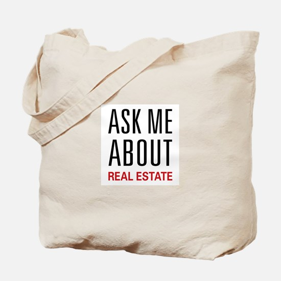 Ask Me Real Estate Tote Bag