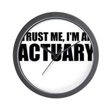 Trust Me, I'm An Actuary Wall Clock