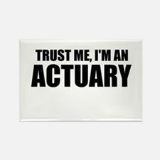 Trust Me, I'm An Actuary Magnets
