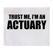 Trust Me, I'm An Actuary Throw Blanket