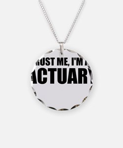 Trust Me, I'm An Actuary Necklace