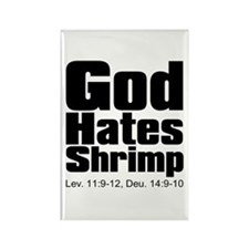 God Hates Shrimp Rectangle Magnet