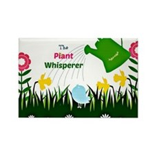 The Plant Whisperer...Gardening Rectangle Magnet