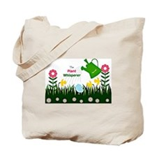 The Plant Whisperer...Gardening Tote Bag