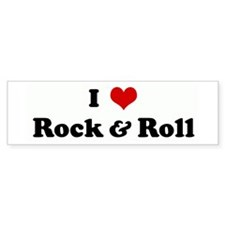 I Love Rock & Roll Bumper Bumper Sticker