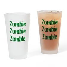 Zombie Zombie Zombie Drinking Glass