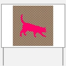 Pink Cat on Brown and White Polka Dots Yard Sign