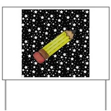 Pencil on Black and White Stars Yard Sign