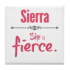 Sierra is fierce Tile Coaster