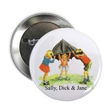 """Sally, Dick and Jane 2.25"""" Button"""