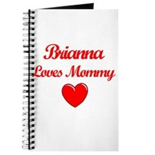 Brianna Loves Mommy Journal
