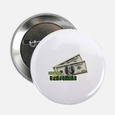 "Show Me The Benjamins 2.25"" Button"
