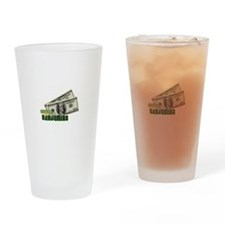 Show Me The Benjamins Drinking Glass