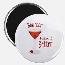 Bourbon Makes it Better Magnets