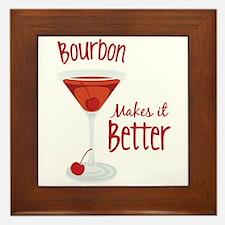 Bourbon Makes it Better Framed Tile
