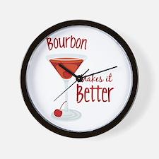 Bourbon Makes it Better Wall Clock