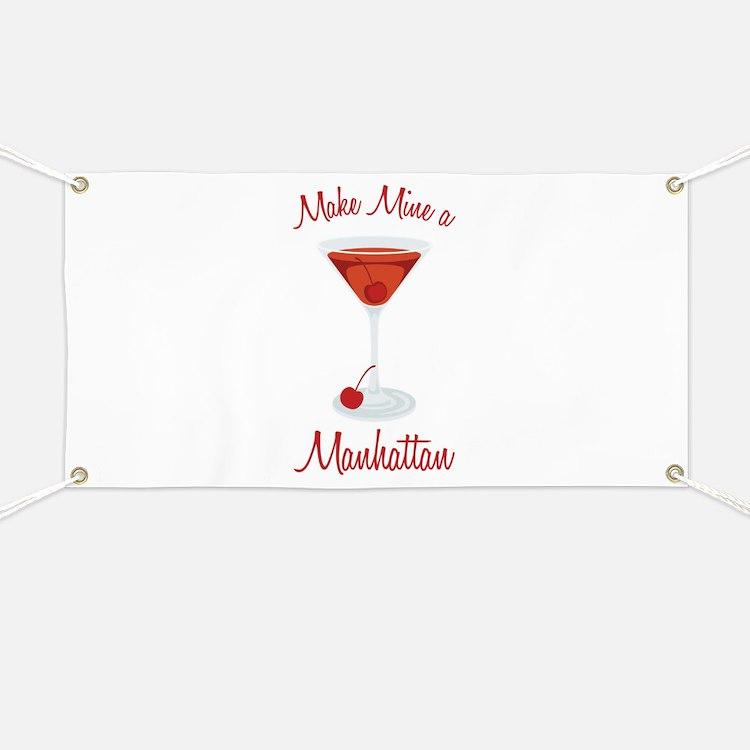 Make Mine a Manhattan Banner