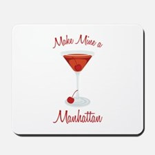 Make Mine a Manhattan Mousepad