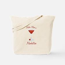 Make Mine a Manhattan Tote Bag