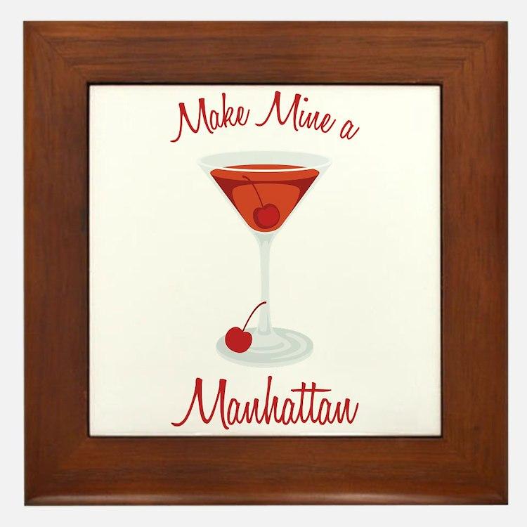 Make Mine a Manhattan Framed Tile