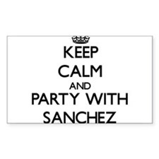 Keep calm and Party with Sanchez Decal