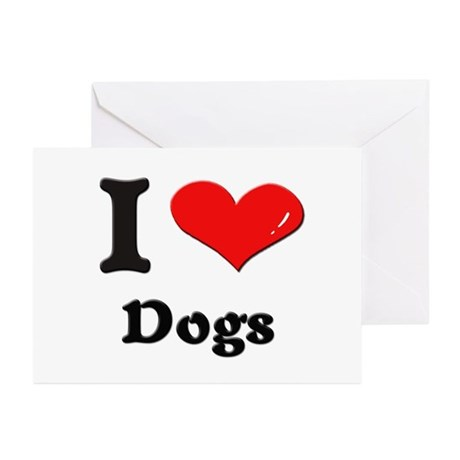 I love dogs Greeting Cards (Pk of 10)