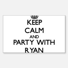 Keep calm and Party with Ryan Decal