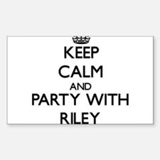 Keep calm and Party with Riley Decal