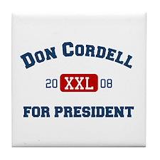 Don Cordell for President Tile Coaster