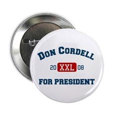 Don Cordell for President Button