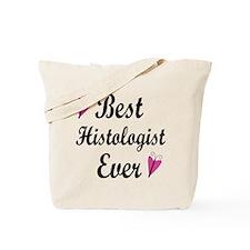 Best Histologist Ever Tote Bag