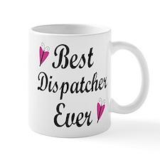 Best Dispatcher Ever Mug