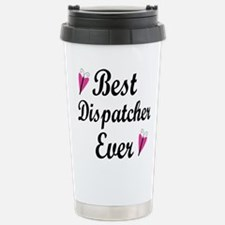 Best Dispatcher Ever Travel Mug