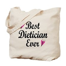 Best Dietician Ever Tote Bag
