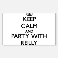 Keep calm and Party with Reilly Decal
