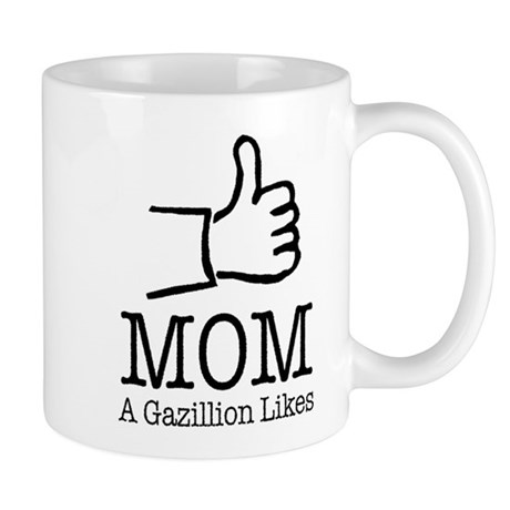 A Gazillion Likes for Mom Mugs