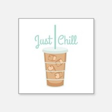 Just Chill Sticker