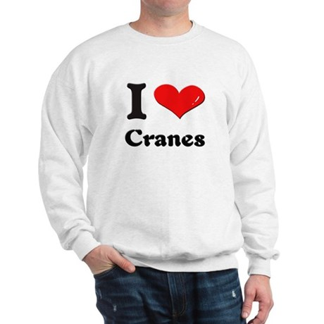 I love cranes Sweatshirt