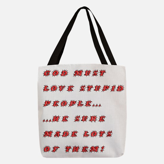 stupid_ppl_1_rnb.png Polyester Tote Bag