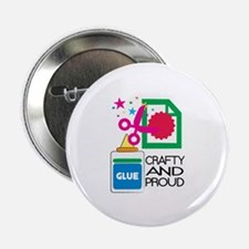 """Crafty And Proud 2.25"""" Button"""