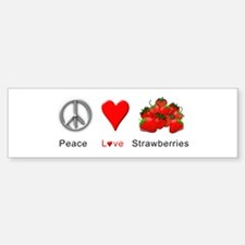 Peace Love Strawberries Bumper Bumper Sticker