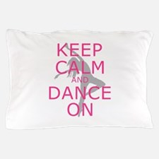 Modern Keep Calm and Dance On Pillow Case
