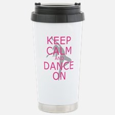 Modern Keep Calm and Dance On Travel Mug