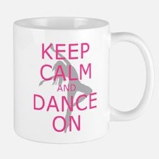 Modern Keep Calm and Dance On Mugs