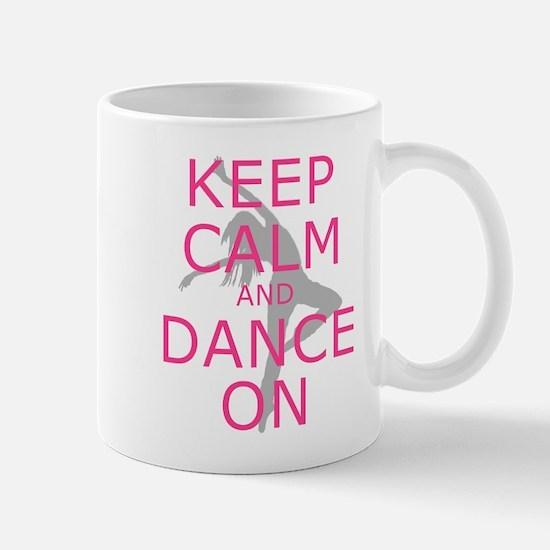 Modern Keep Calm and Dance On Mugs