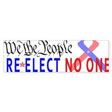 Re-Elect No One Bumper Sticker