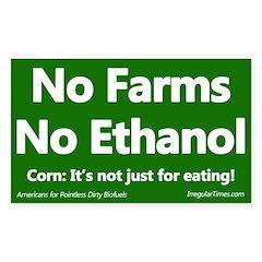 No Farms No Ethanol Bumper Decal