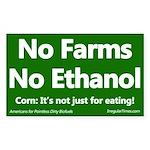 No Farms No Ethanol Bumper Sticker